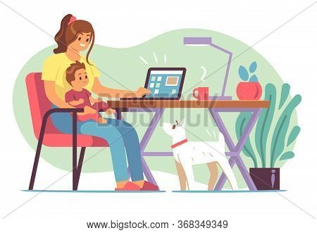 Mother Freelancer. Young Mother Raising Child And Working Home On Laptop In Distant Office, Remote W