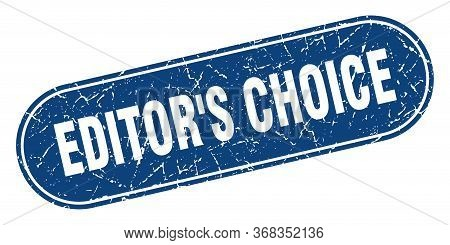 Editors Choice Sign. Editors Choice Grunge Blue Stamp. Label