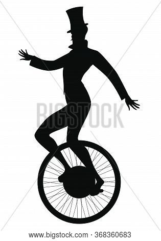 Silhouette Of Equilibrist Dressed In The Old Fashion, Wearing Top Hat, Balancing On Unicycle, Isolat
