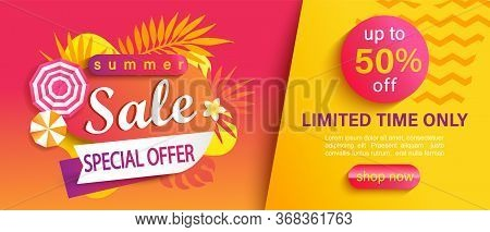 Hot Summer Sale Banner, Special Offer, Up To 50 Percent Limited Time Discount, Promotion, Season Pro
