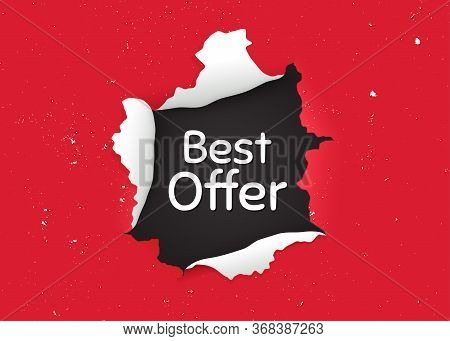 Best Offer. Ragged Hole, Torn Paper Banner. Special Price Sale Sign. Advertising Discounts Symbol. P