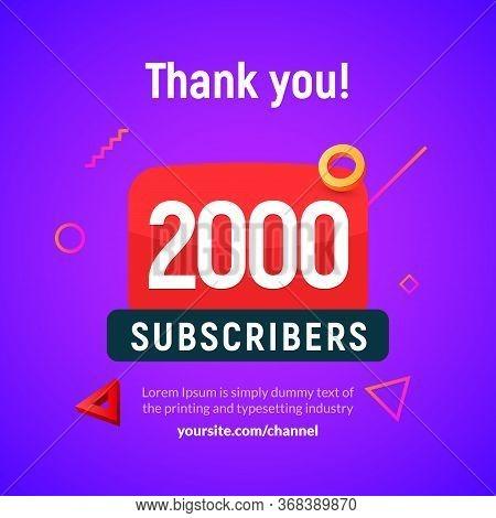 2000 Followers Vector Post 2k Celebration. Two Thousand Subscribers Followers Thank You Congratulati