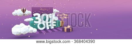 30 Thirty Percent Off 3d Illustration Banner In Cartoon Style. Clearance, Discount, Sale Concept.