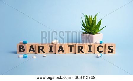 Bariatric Surgery Text On Wooden Cubes, Medical Concept Background.