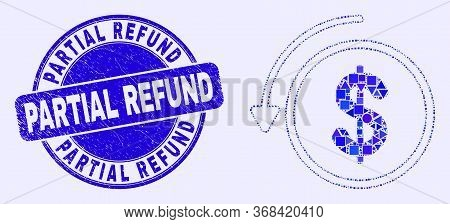 Geometric Undo Payment Mosaic Icon And Partial Refund Seal Stamp. Blue Vector Rounded Grunge Seal St