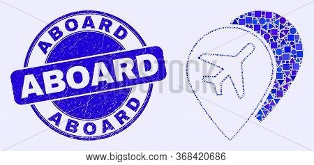 Geometric Airport Map Markers Mosaic Pictogram And Aboard Seal Stamp. Blue Vector Rounded Textured S