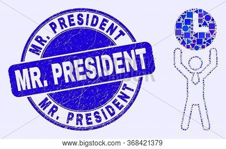 Geometric Time Manager Mosaic Pictogram And Mr. President Seal Stamp. Blue Vector Rounded Textured S