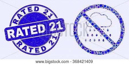 Geometric Stop Rain Mosaic Icon And Rated 21 Seal Stamp. Blue Vector Round Textured Seal Stamp With
