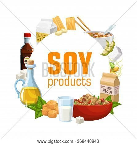 Soybean Food Products Of Vector Soy Bean Legumes, Milk, Tofu, Oil, Miso And Soya Sauce, Tempeh, Meat
