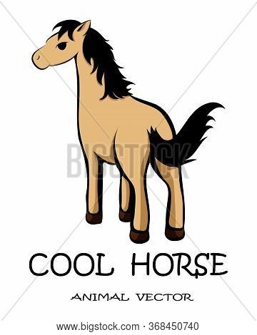 Vector Illustration On A White Background Of A Mustang Horse. It Is A Cute Cartoon.
