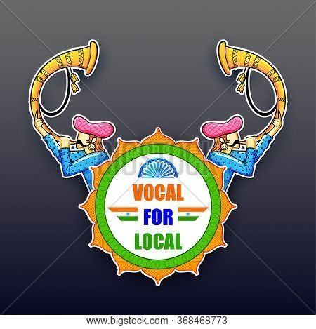 Illustration Of Background Promoting And Supporting Vocal For Local Campaign Of India To Make It Sel