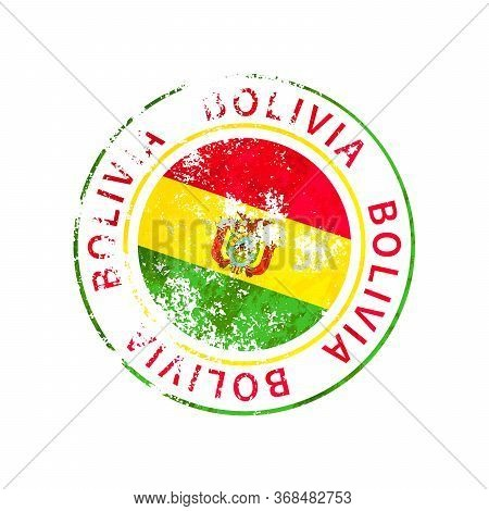 Bolivia Sign, Vintage Grunge Imprint With Flag On White