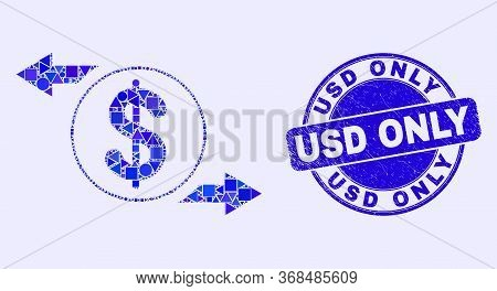 Geometric Dollar Exchange Arrows Mosaic Icon And Usd Only Stamp. Blue Vector Round Scratched Seal St