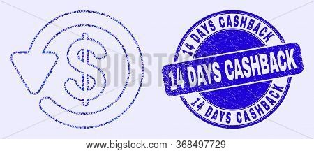 Geometric Dollar Refund Mosaic Icon And 14 Days Cashback Seal Stamp. Blue Vector Round Distress Seal