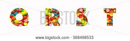 Candy Alphabet Font Q, R, S, T, Made Of Real Colored Candy Cut Letter Shape. Collection Of Brilliant