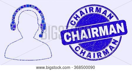 Geometric Radio Operator Mosaic Icon And Chairman Seal Stamp. Blue Vector Rounded Grunge Seal With C