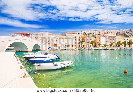 Beautiful Town Of Pag, Old Stone Bridge And Marina In Dalmatia, Croatia