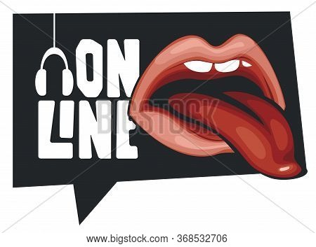 Vector Music Banner In Form Of Speech Bubble For Online Broadcasting With A Human Mouth And A Protru
