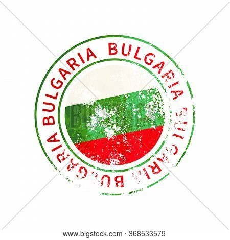 Bulgaria Sign, Vintage Grunge Imprint With Flag On White