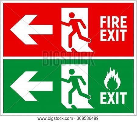 Emergency Fire Exit Sign. Evacuation Fire Escape Door Vector Sign Pictogram Arrow Exit Route