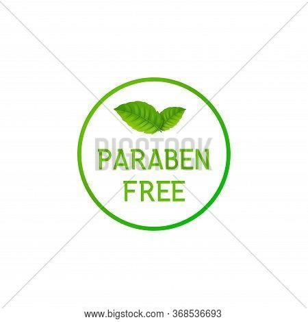 Paraben Free Label Icon. Natural Symbol Chemical No Gmo Paraben Stamp For Cosmetic, Organic Eco Icon