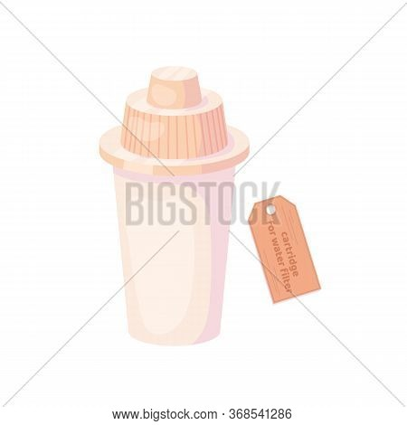 Cartridge For Water Filter. Replaceable Water Filter. Cleaning Equipment. Vector Cartoon Flat Illust
