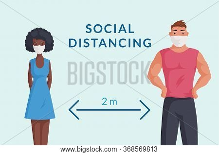 Maintain Social Distance During Quarantine Poster Template. Man And Woman In Protective Face Masks K