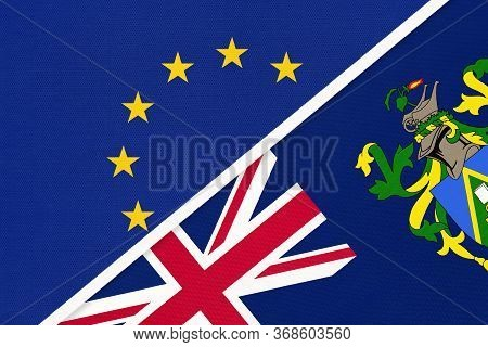 European Union Or Eu And Pitcairn Islands National Flag From Textile. Symbol Of The Council Of Europ