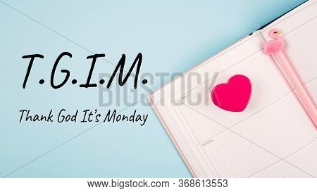 Thank God It S Monday Day, Start Of The Week, Office Working Mondays, Getting Started And Planning C