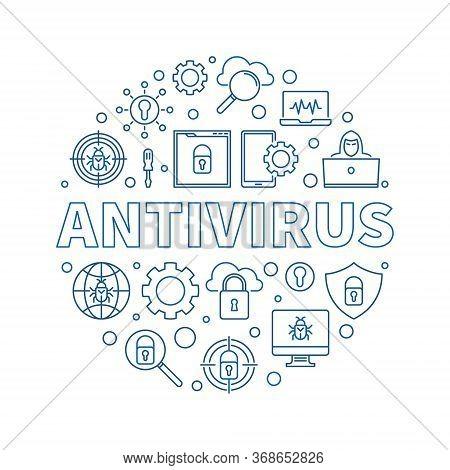 Antivirus Vector Round Virus Protection Concept Outline Blue Illustration On White Background