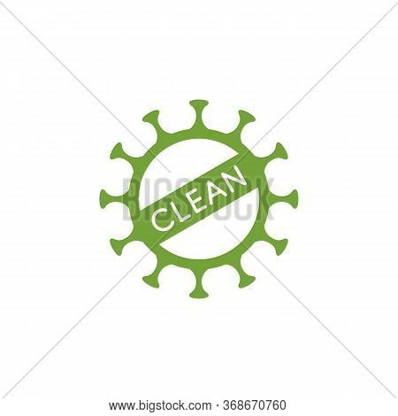 Coronavirus Clean Mark - Covid-19 Virus Green Symbol. Sanitized, Disinfected And Safe Vector Icon.