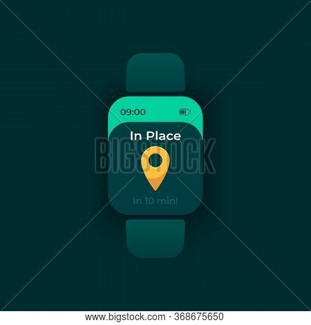 Arrival Notice Smartwatch Interface Vector Template. Transportation Schedule Mobile App Notification