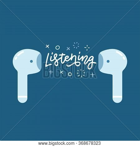 Wireless Earbuds Flat Icon On Blue. Personal Earphone Audio Device With Lettering Text Listening. Co