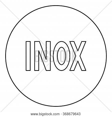 Inox Inscription Symbol Type Cooking Surfaces Sign Utensil Destination Panel Icon In Circle Round Ou