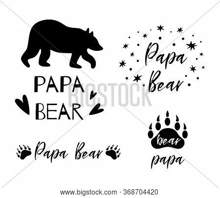 Papa Bear Text Collection. Black Bear Silhouette Paw Symbol. Simple Papa Bear Set. Cute Fathers Day