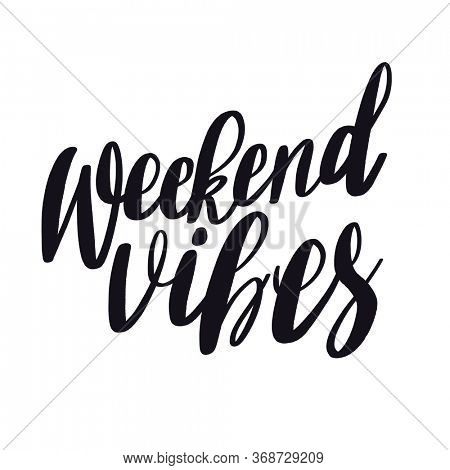Quote - weekend vibes on white