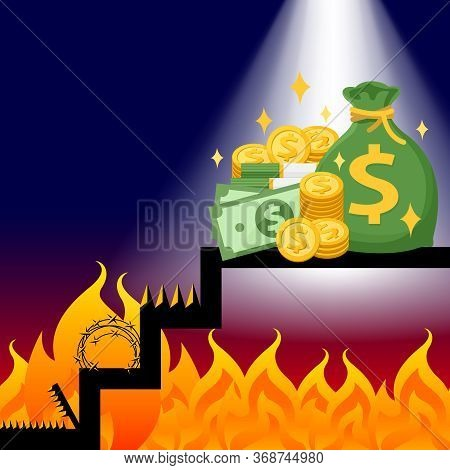 Money On The Stairs With The Flame Trap Financial Obstacles Concept, Pile Of Money And Flame Trap, M