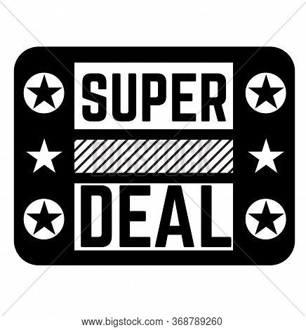 Super Deal Black Stamp On White Background