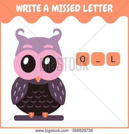 Write A Missed Letter. Game For Kids. Cute Color Owl Sitting On A Branch. Vector Flat Cartoon Illust