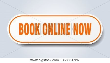 Book Online Now Sign. Book Online Now Rounded Orange Sticker. Book Online Now