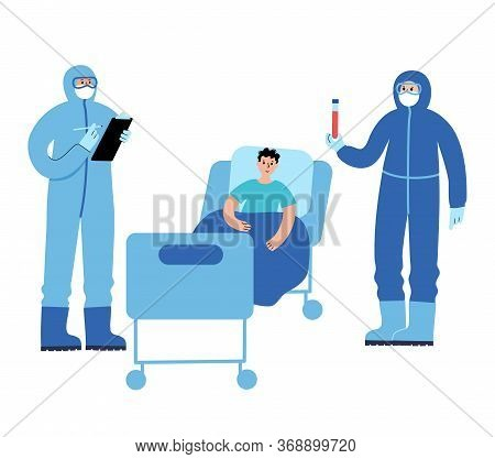 Doctor Epidemiologist Virologist In Protective Suits Take Care About Man Patient In Ward. Vaccine In