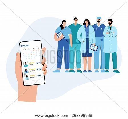 Booking Doctors In Online Clinic. Team Of Specialists Is Ready To Help Via Smartphone. Flat Vector I