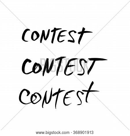Contest Words Set. Hand Drawn Ink Text For Competition Announce Isolated On White Background. Elemen