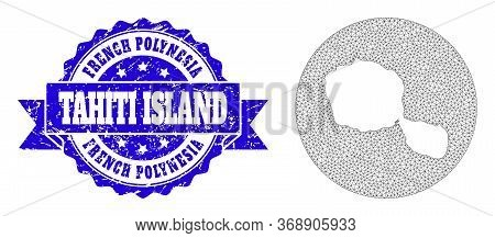 Mesh Vector Map Of Tahiti Island With Grunge Seal. Triangle Mesh Map Of Tahiti Island Is Inverted In