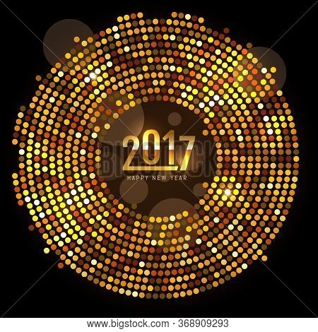 New Year 2017 Celebration Background. Happy New Year Gold Type On Black Background With Gold Disco S