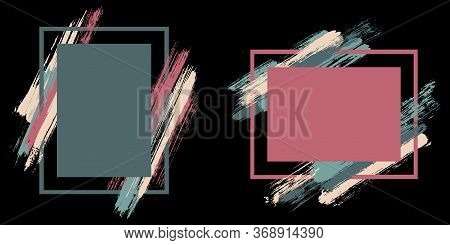 Advert Frames With Paint Brush Strokes Vector Set. Box Borders With Painted Brushstrokes On Black. E