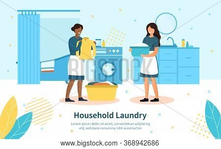 Two Diverse House Servants Wearing Aprons Doing The Household Laundry Sorting The Clothing In The Wa
