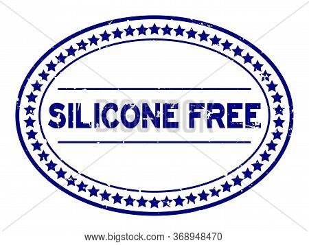 Grunge Blue Silicone Free Word Oval Rubber Seal Stamp On White Background