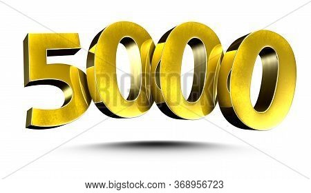 3d Illustration Numbers 5000 Gold Isolated On A White Background.(with Clipping Path)