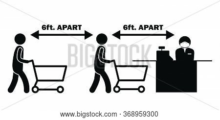 6ft. Apart Apart Stick Figure With Cart Trolley At Checkout Counter Cashier Line Queue. Vector File